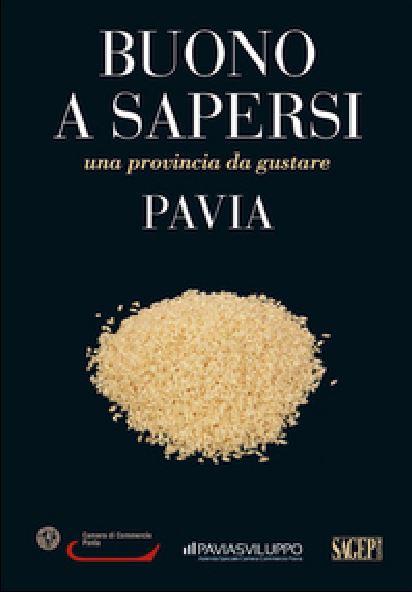 Pavia una provincia da gustare
